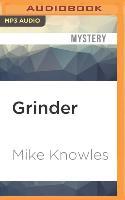 Cover-Bild zu Grinder: A Mystery von Knowles, Mike