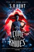 Cover-Bild zu I Come with Knives (eBook) von Hunt, S. A.