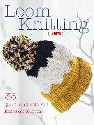 Cover-Bild zu Hopping, Lucy: Loom Knitting: 35 Quick and Colorful Knits on a Loom