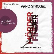 Cover-Bild zu Mörderfinder - Die Spur der Mädchen - Max Bischoff, (Gekürzt) (Audio Download) von Strobel, Arno