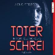 Cover-Bild zu Im Kopf des Mörders. Toter Schrei (Audio Download) von Strobel, Arno