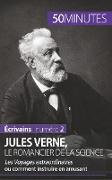 Cover-Bild zu Jules Verne, le romancier de la science von Romain, Hervé