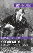 Cover-Bild zu Oscar Wilde, du dandy à l'écrivain von Romain, Hervé