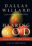 Cover-Bild zu Willard, Dallas: Hearing God Through the Year: A 365-Day Devotional