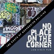 Cover-Bild zu Haldipur, Jan: No Place on the Corner - Jan Haldipur (Unabridged) (Audio Download)