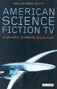 Cover-Bild zu Johnson-Smith, Jan: American Science Fiction TV (eBook)