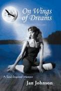 Cover-Bild zu Johnson, Jan: On Wings of Dreams