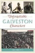Cover-Bild zu Johnson, Jan: Unforgettable Galveston Characters