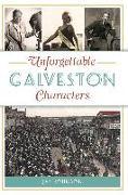 Cover-Bild zu Johnson, Jan: Unforgettable Galveston Characters (eBook)