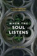Cover-Bild zu Johnson, Jan: When the Soul Listens