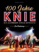 Cover-Bild zu Renggli, Thomas: 100 Jahre Knie