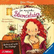 Cover-Bild zu Der magische Blumenladen. Zaubern ist nichts für Feiglinge (Audio Download) von Mayer, Gina