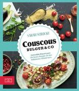 Cover-Bild zu Just delicious - Couscous, Bulgur & Co von Schocke, Sarah