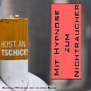 Cover-Bild zu Mit Hypnose zum Nichtraucher (Audio Download) von Bauer, Michael