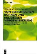 Cover-Bild zu Von semiotischen Bühnen und religiöser Vergewisserung (eBook) von Bauer, Daniel Tobias (Hrsg.)