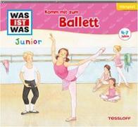 Cover-Bild zu Angela Strunck: WAS IST WAS Junior Hörspiel Komm mit zum Ballett