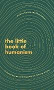 Cover-Bild zu The Little Book of Humanism (eBook) von Roberts, Alice