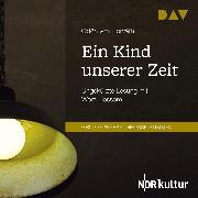 Cover-Bild zu Ein Kind unserer Zeit (Audio Download) von von, Horváth Ödön