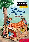 Cover-Bild zu Duden Leseprofi - Alle unter einem Dach, 2. Klasse von Mai, Manfred