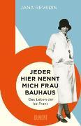 Cover-Bild zu Revedin, Jana: Jeder hier nennt mich Frau Bauhaus