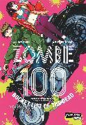Cover-Bild zu Zombie 100 - Bucket List of the Dead 1 von TAKATA, Kotaro