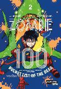 Cover-Bild zu Zombie 100 - Bucket List of the Dead 2 von TAKATA, Kotaro