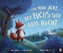 Cover-Bild zu Zehn, neun, acht - der Fuchs sagt gute Nacht (eBook) von Schwarz, Silke