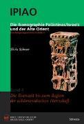 Cover-Bild zu Die Ikonographie Palästinas/Israels und der Alte Orient. Eine Religionsgeschichte in Bildern von Schroer, Silvia