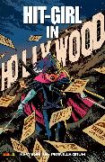 Cover-Bild zu Smith, Kevin: Hit-Girl - In Hollywood (eBook)