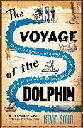 Cover-Bild zu Smith, Kevin: The Voyage of the Dolphin (eBook)