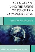 Cover-Bild zu Smith, Kevin L.: Open Access and the Future of Scholarly Communication (eBook)