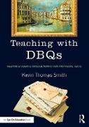 Cover-Bild zu Smith, Kevin Thomas: Teaching with DBQs (eBook)