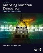 Cover-Bild zu Bond, Jon R.: Analyzing American Democracy (eBook)
