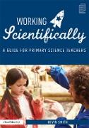 Cover-Bild zu Smith, Kevin: Working Scientifically (eBook)