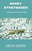 Cover-Bild zu Smith, Kevin: Money Strategies (eBook)