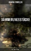 Cover-Bild zu Dämmerungsstücke (eBook) von Panizza, Oskar