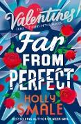 Cover-Bild zu Smale, Holly: Far From Perfect (The Valentines, Book 2) (eBook)