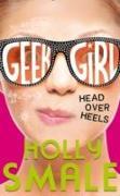 Cover-Bild zu Smale, Holly: Geek Girl 05. Head Over Heels