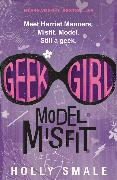Cover-Bild zu Smale, Holly: Geek Girl: Model Misfit