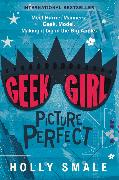 Cover-Bild zu Smale, Holly: Geek Girl: Picture Perfect