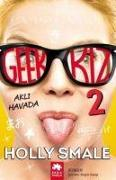 Cover-Bild zu Smale, Holly: Geek Kiz 2