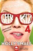 Cover-Bild zu Smale, Holly: Geek Kiz 4