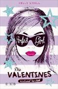 Cover-Bild zu Smale, Holly: Die Valentines - verdammt berühmt. Perfect Girl (eBook)