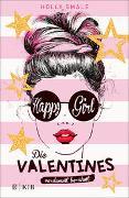 Cover-Bild zu Smale, Holly: Die Valentines - verdammt berühmt. Happy Girl