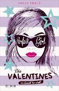 Cover-Bild zu Smale, Holly: Die Valentines - verdammt berühmt. Perfect Girl