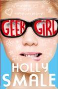 Cover-Bild zu Smale, Holly: Geek Girl (Geek Girl, Book 1) (eBook)