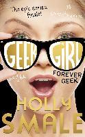 Cover-Bild zu Smale, Holly: Forever Geek (Geek Girl, Book 6) (eBook)
