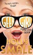 Cover-Bild zu Smale, Holly: Geek Girl 06. Forever