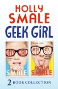 Cover-Bild zu Smale, Holly: Geek Girl and Model Misfit (Geek Girl books 1 and 2) (Geek Girl) (eBook)