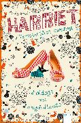 Cover-Bild zu Smale, Holly: Harriet - versehentlich berühmt (3). Hotdogs und High Heels (eBook)